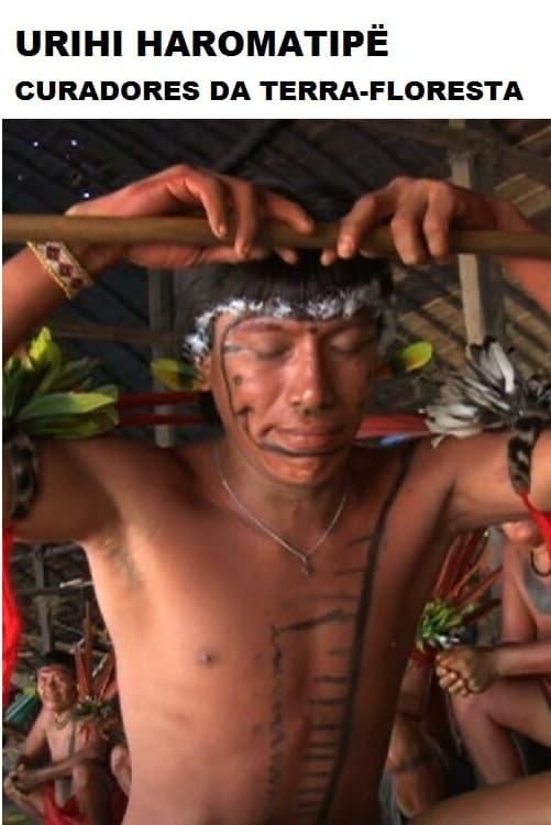 Urihi Haromatipë — Curadores da Terra-Floresta