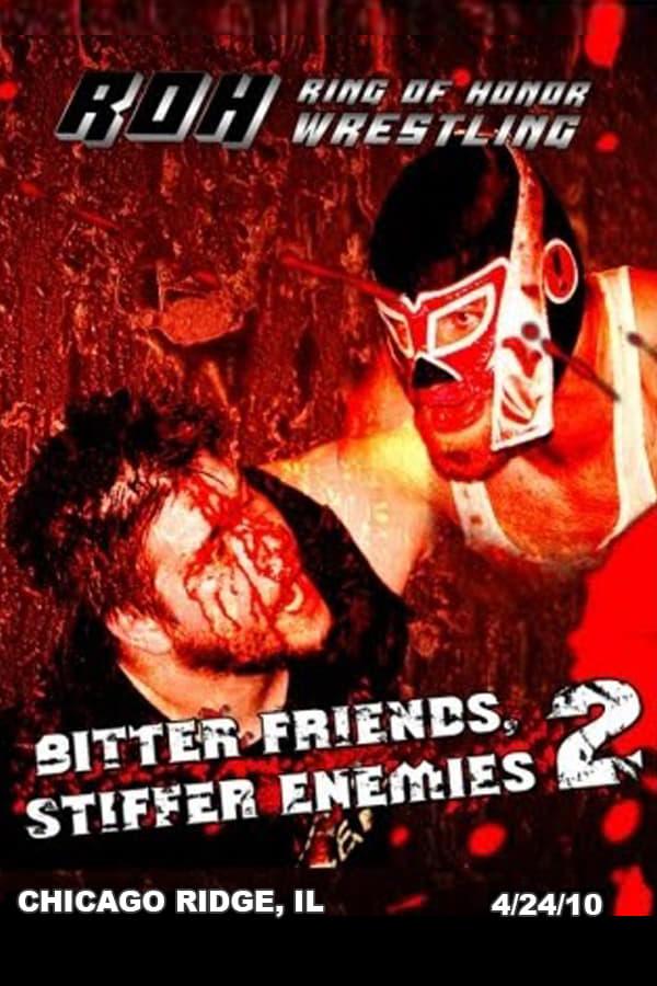 ROH Bitter Friends, Stiffer Enemies II