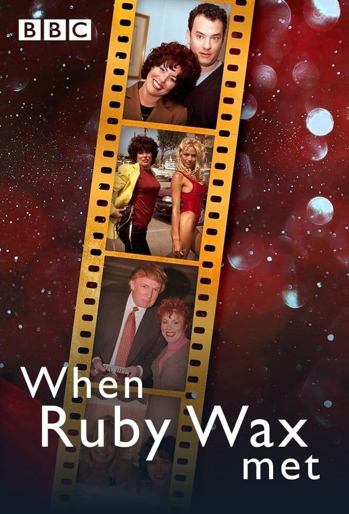 When Ruby Wax Met...