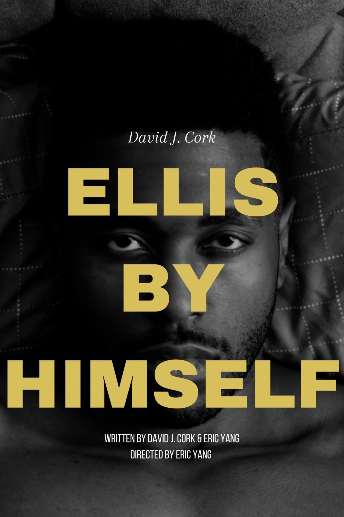 Ellis by Himself