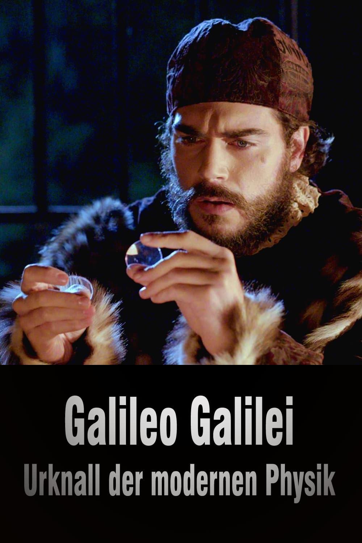 Galileo Galilei - Urknall der modernen Physik