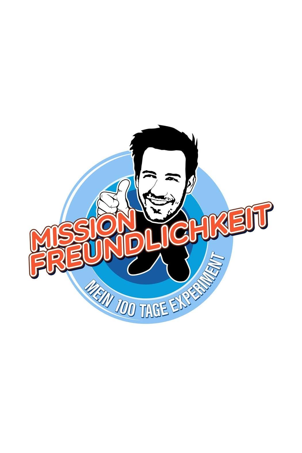 Mission Freundlichkeit – Mein 100 Tage Experiment