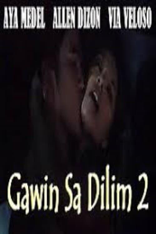 Gawin sa Dilim 2