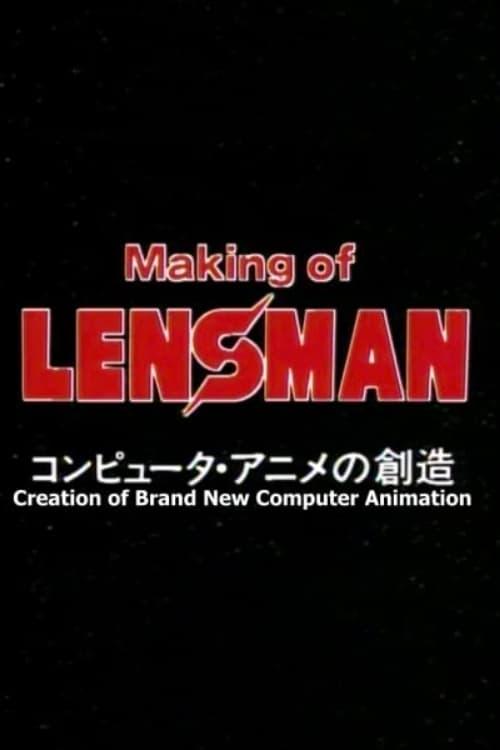 Making of Lensman