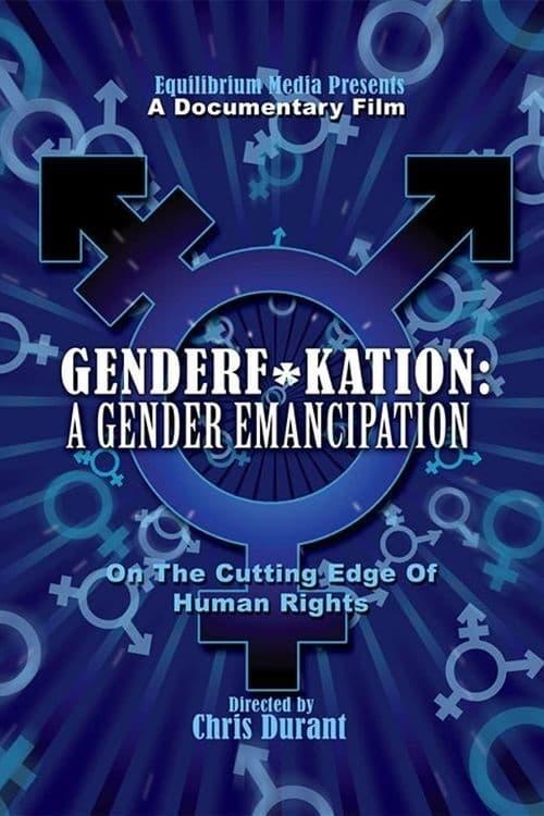Genderf*kation: A Gender Emancipation