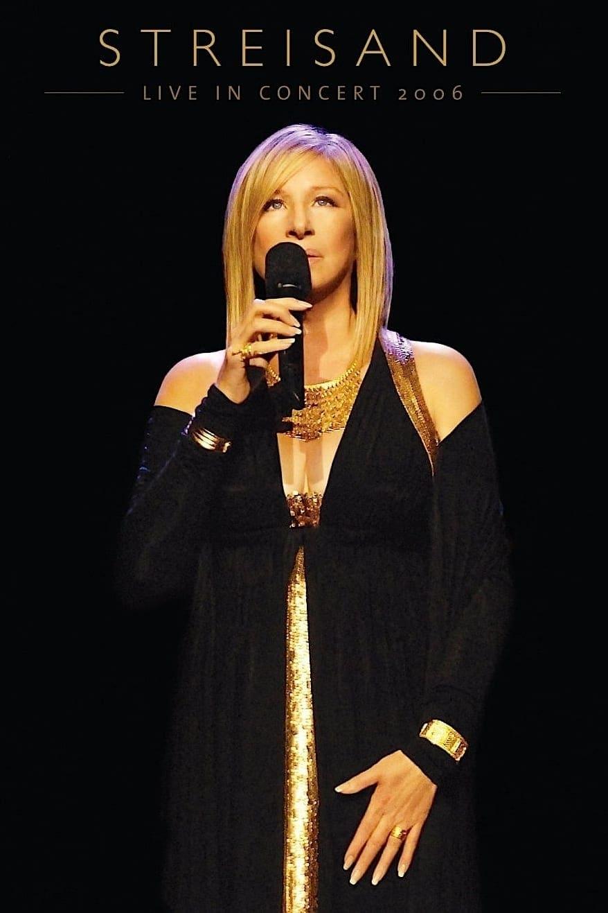 Streisand: Live in Concert 2006