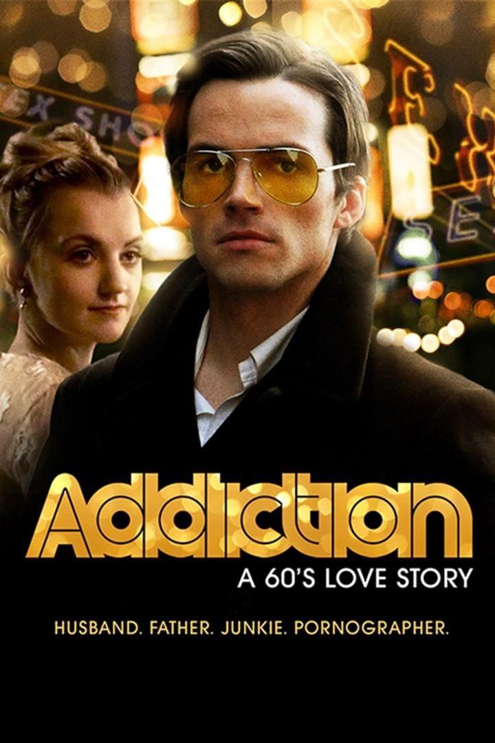 Addiction: A 60s Love Story