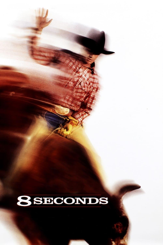 8 Seconds - Tödlicher Ehrgeiz