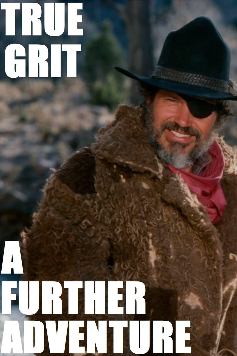 True Grit: A Further Adventure