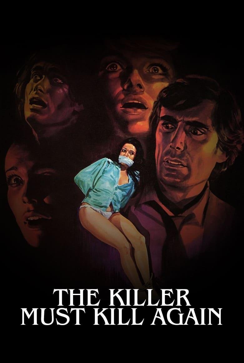 The Killer Must Kill Again