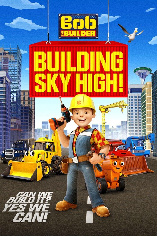 Bob the Builder: Building Sky High