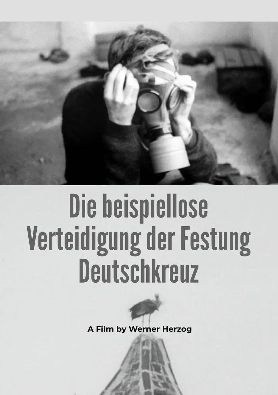 The Unprecedented Defence of the Fortress Deutschkreuz