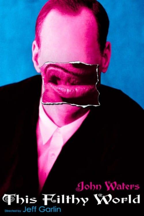 O Mundo Imundo de John Waters