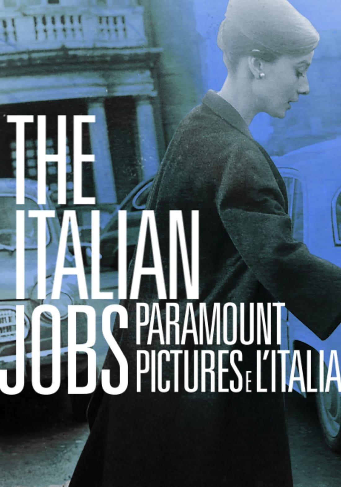 The Italian Jobs - Paramount Pictures e l'Italia