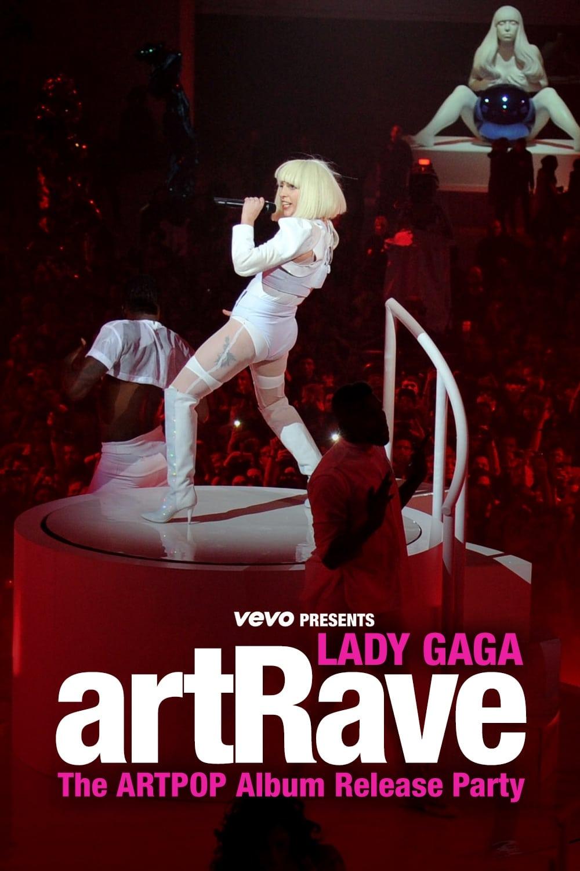 Vevo Presents: Lady Gaga - artRave