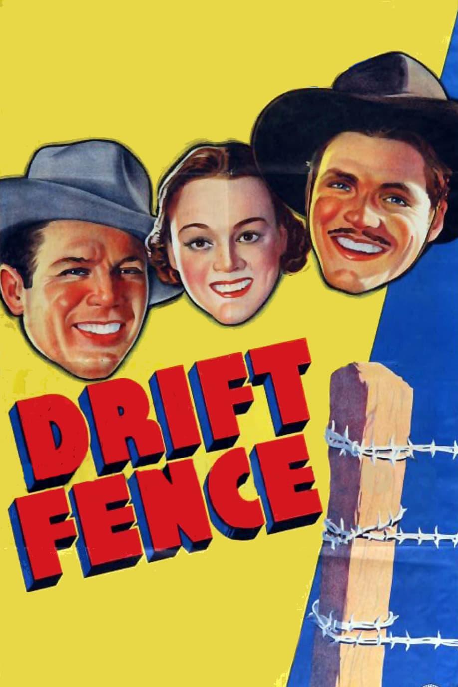 Drift Fence