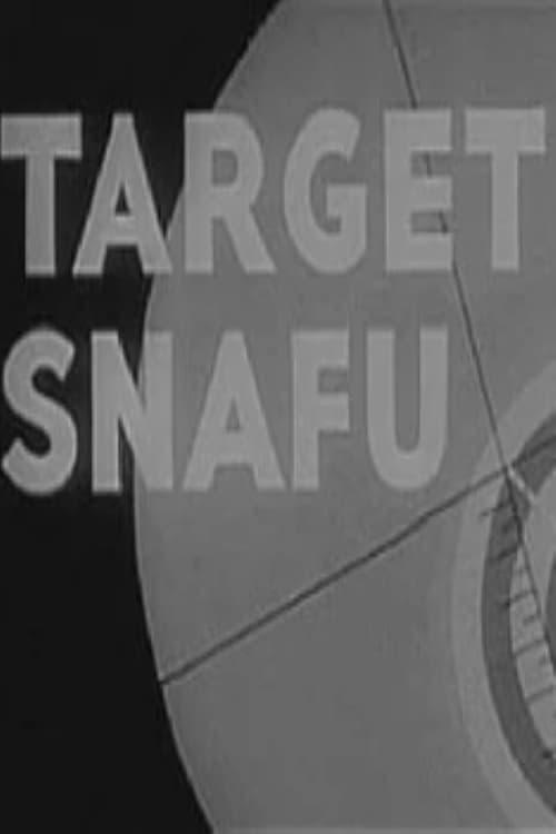 Target Snafu