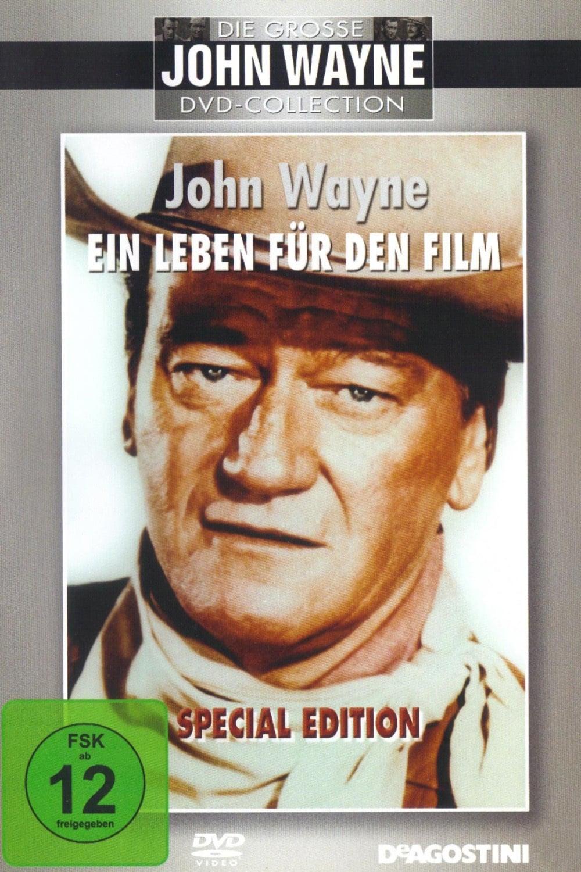 John Wayne - Ein Leben für den Film