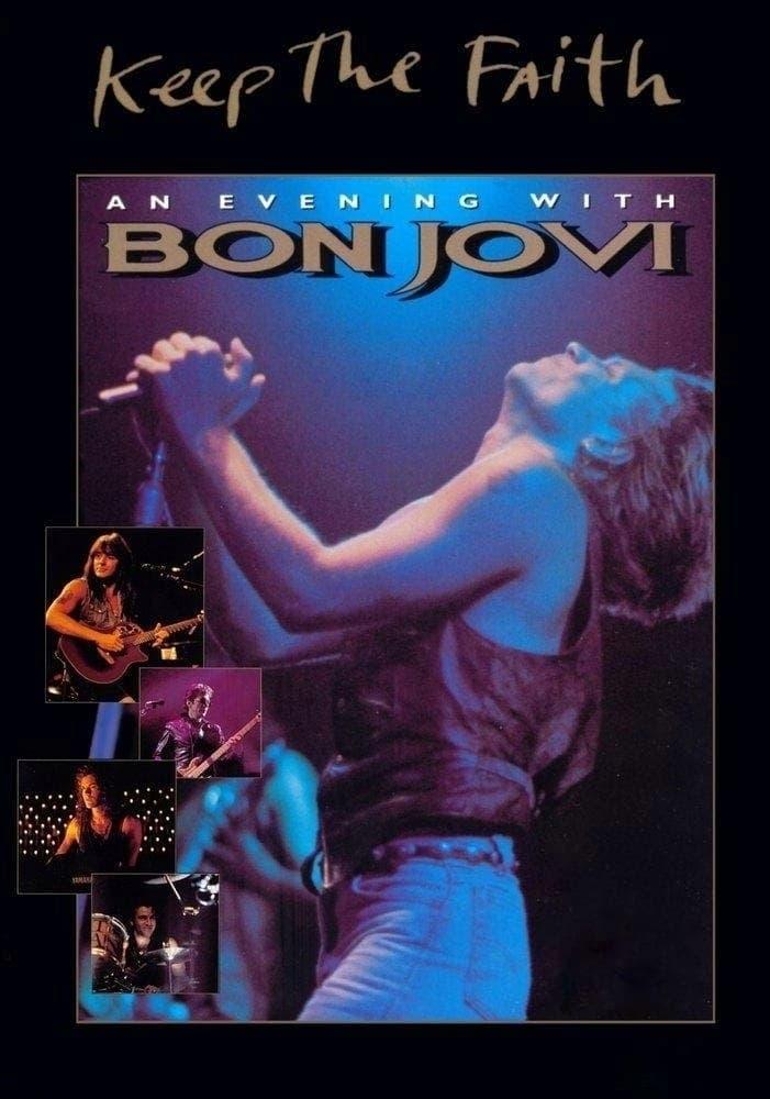 Keep the Faith: An Evening With Bon Jovi