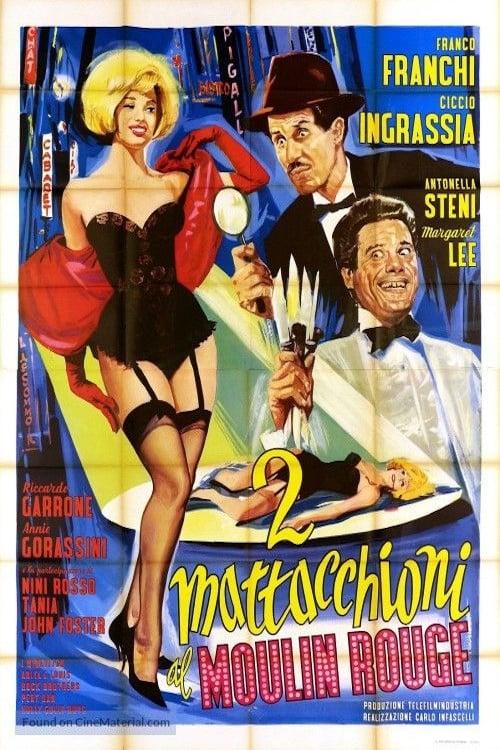 Due mattacchioni al Moulin Rouge