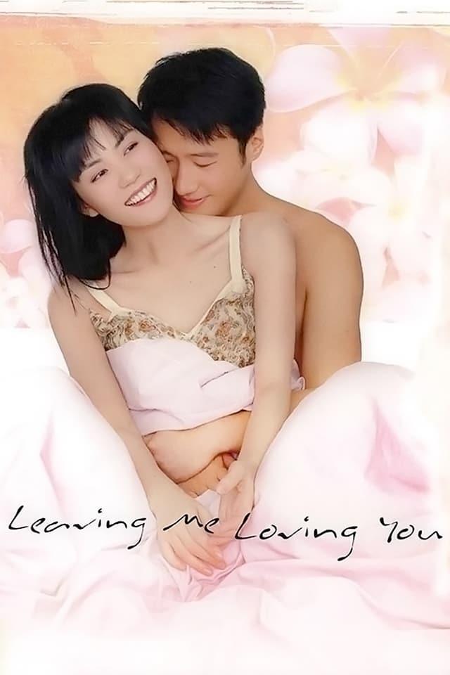 Leaving Me, Loving You