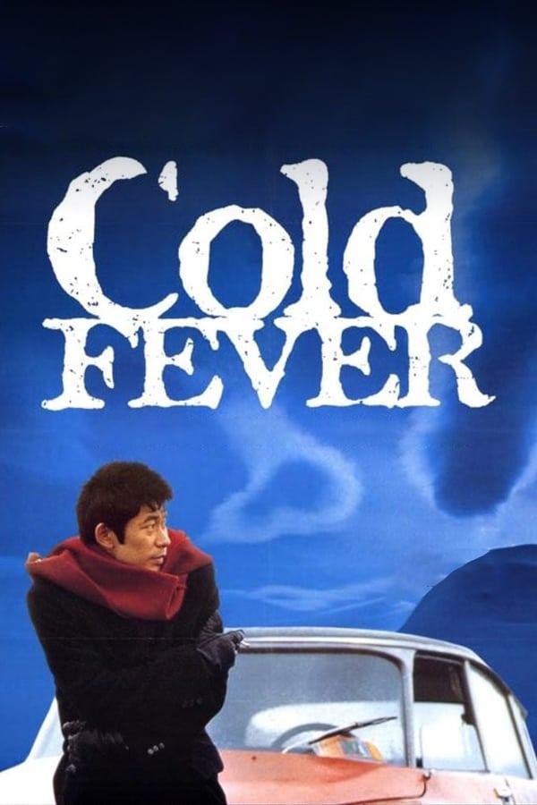Cold Fever (Fiebre helada)
