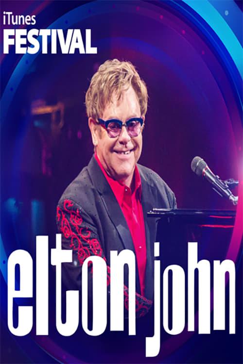 Elton John - Live at iTunes Festival 2013