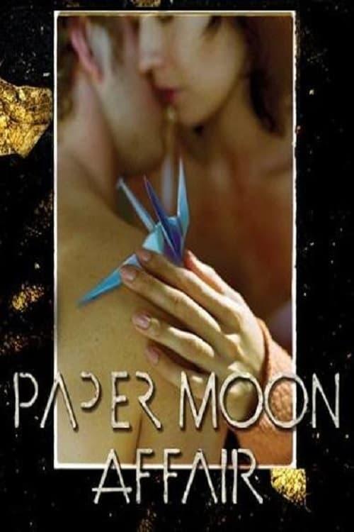 Paper Moon Affair