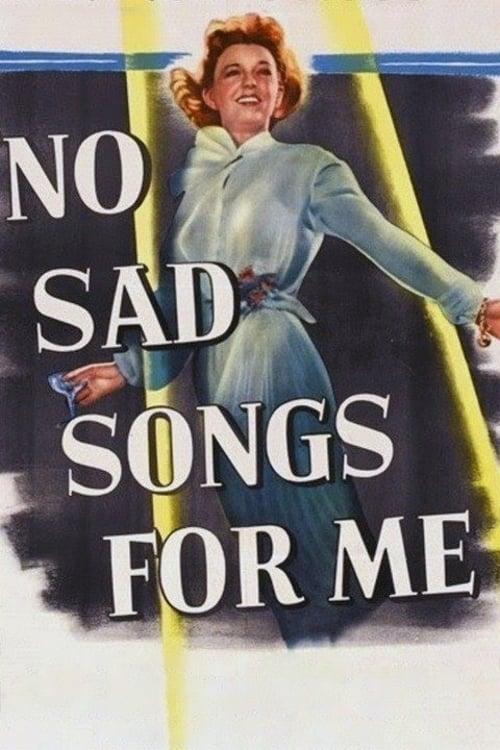 No Sad Songs for Me