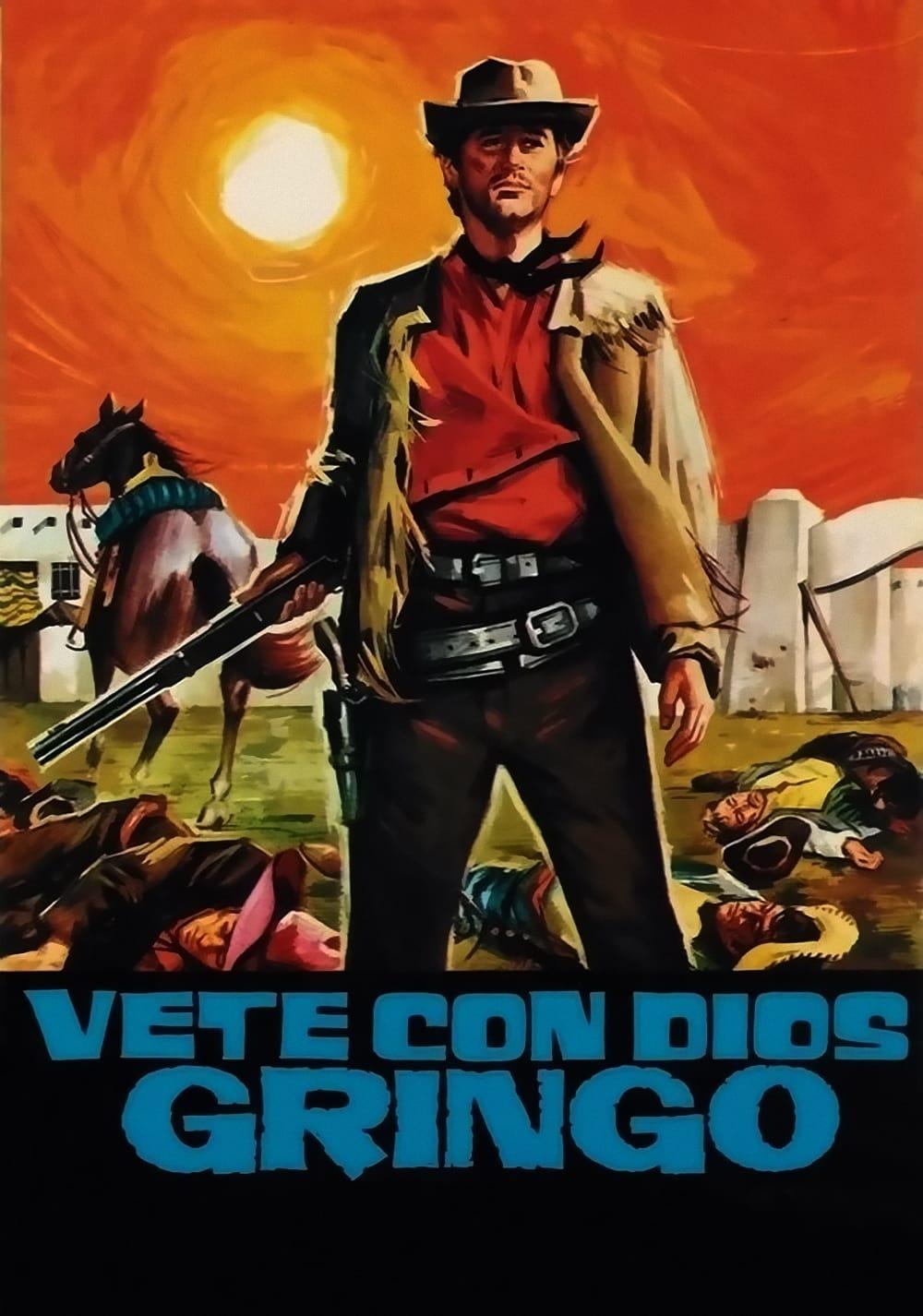 Go with God, Gringo
