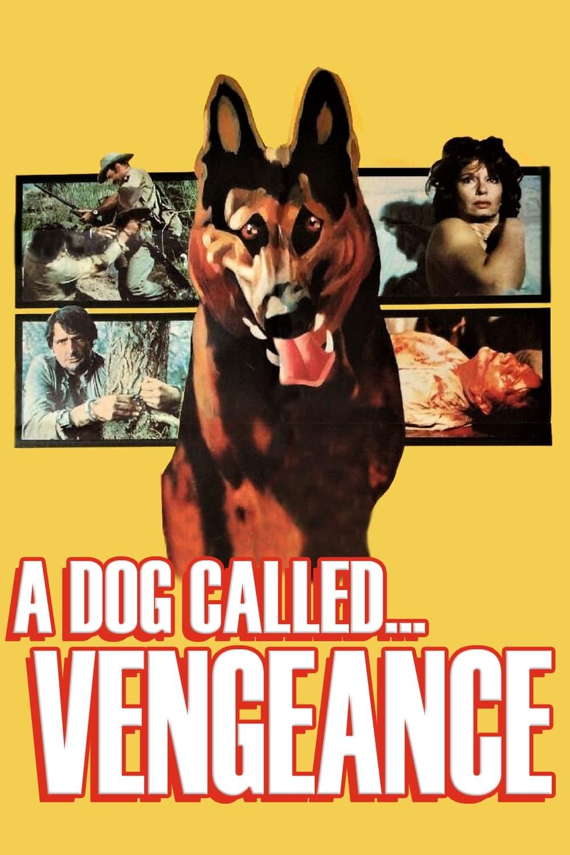 A Dog Called... Vengeance