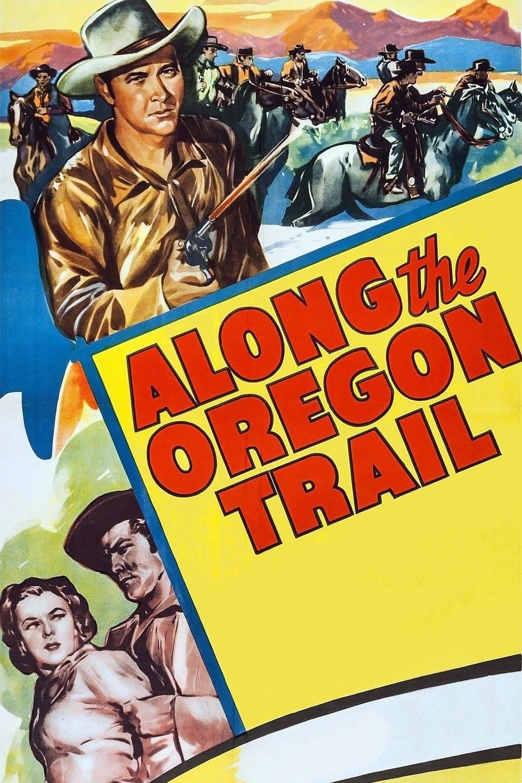 Along the Oregon Trail