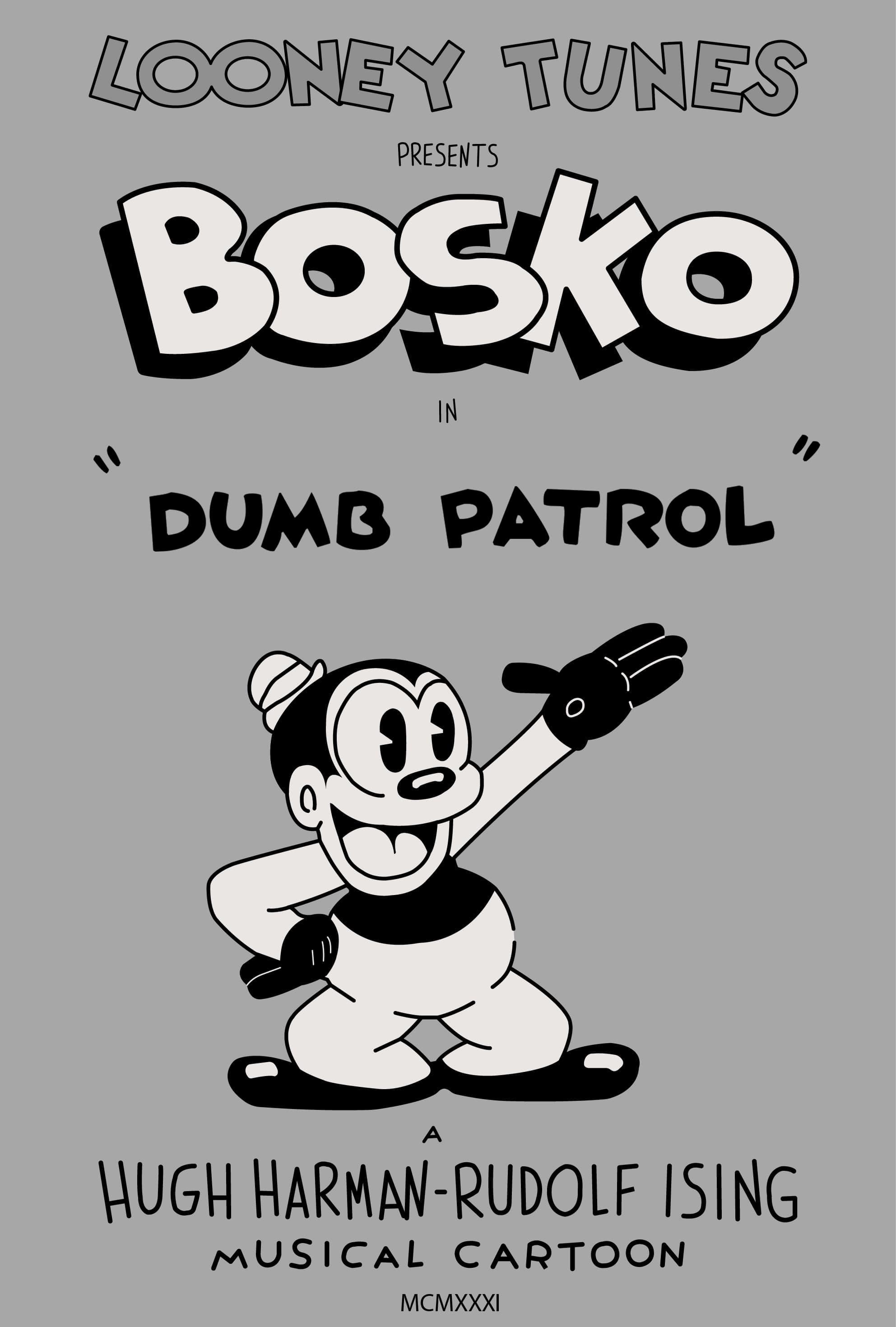 Dumb Patrol