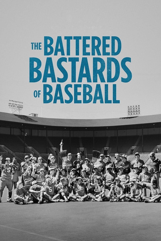 The Battered Bastards of Baseball