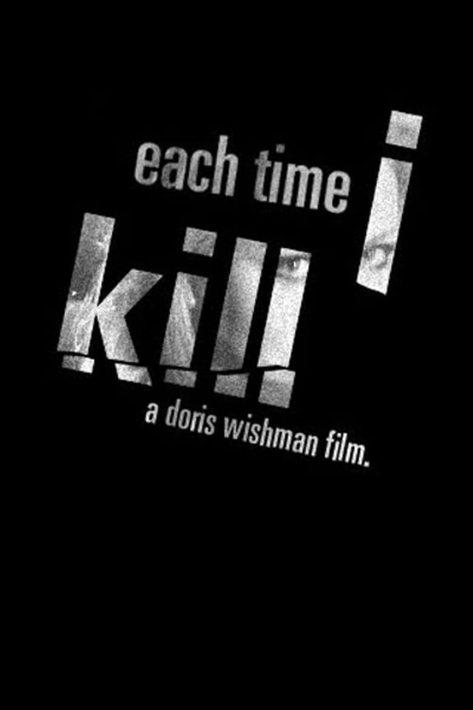 Each Time I Kill