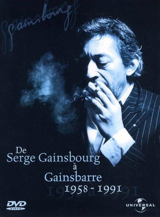 De Serge Gainsbourg à Gainsbarre 1958-1991