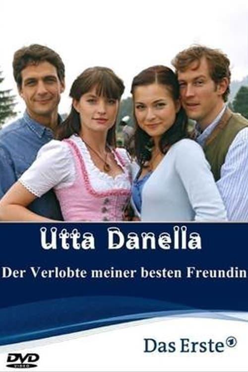 Utta Danella - Der Verlobte meiner besten Freundin