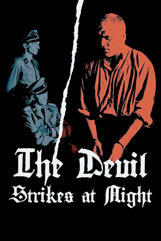 The Devil Strikes at Night