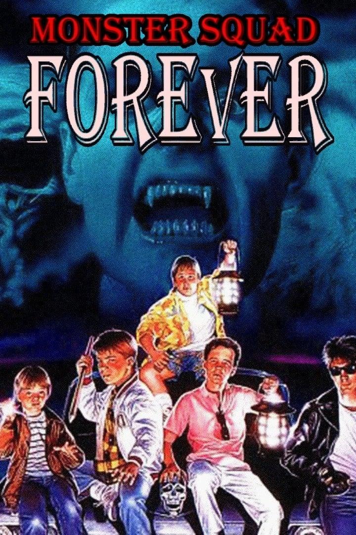 Monster Squad Forever!