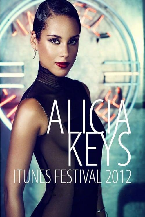 Alicia Keys : Live at iTunes Festival