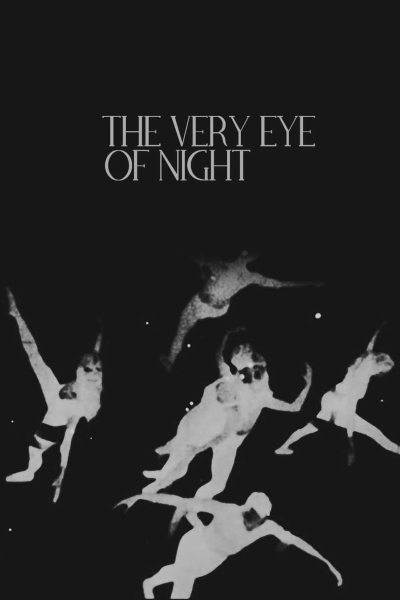 The Very Eye of Night