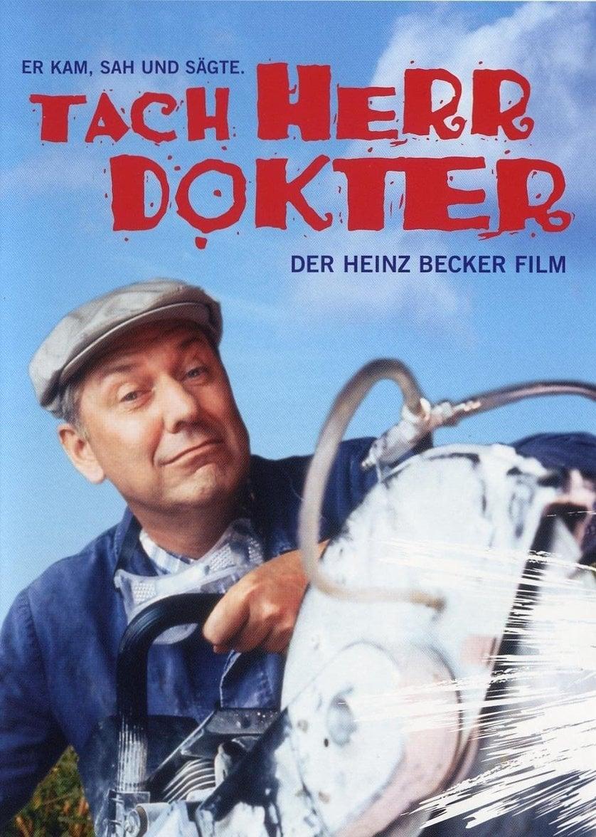 Tach, Herr Dokter! – Der Heinz-Becker-Film
