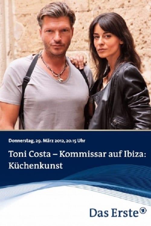Toni Costa - Kommissar auf Ibiza: Küchenkunst