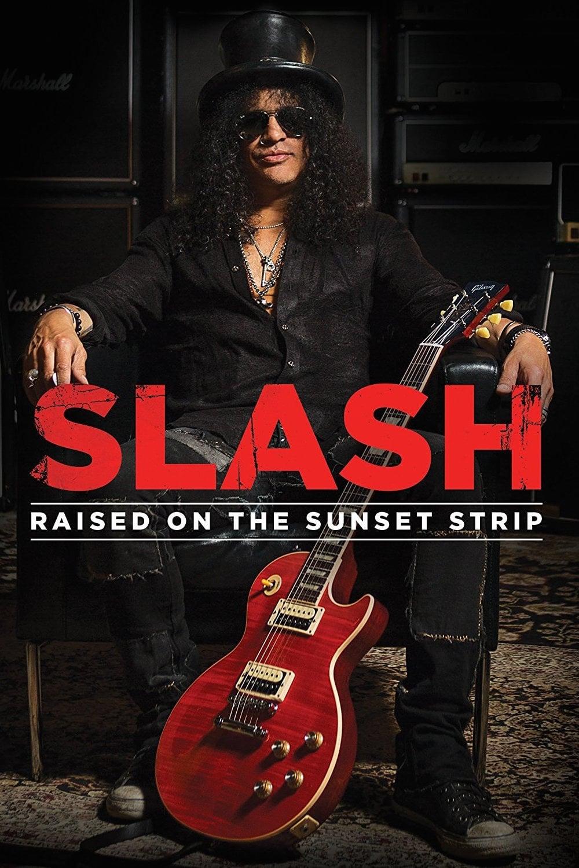 Slash: Raised On the Sunset Strip