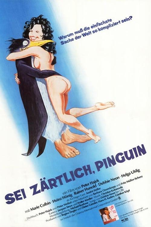 Sei zärtlich Pinguin