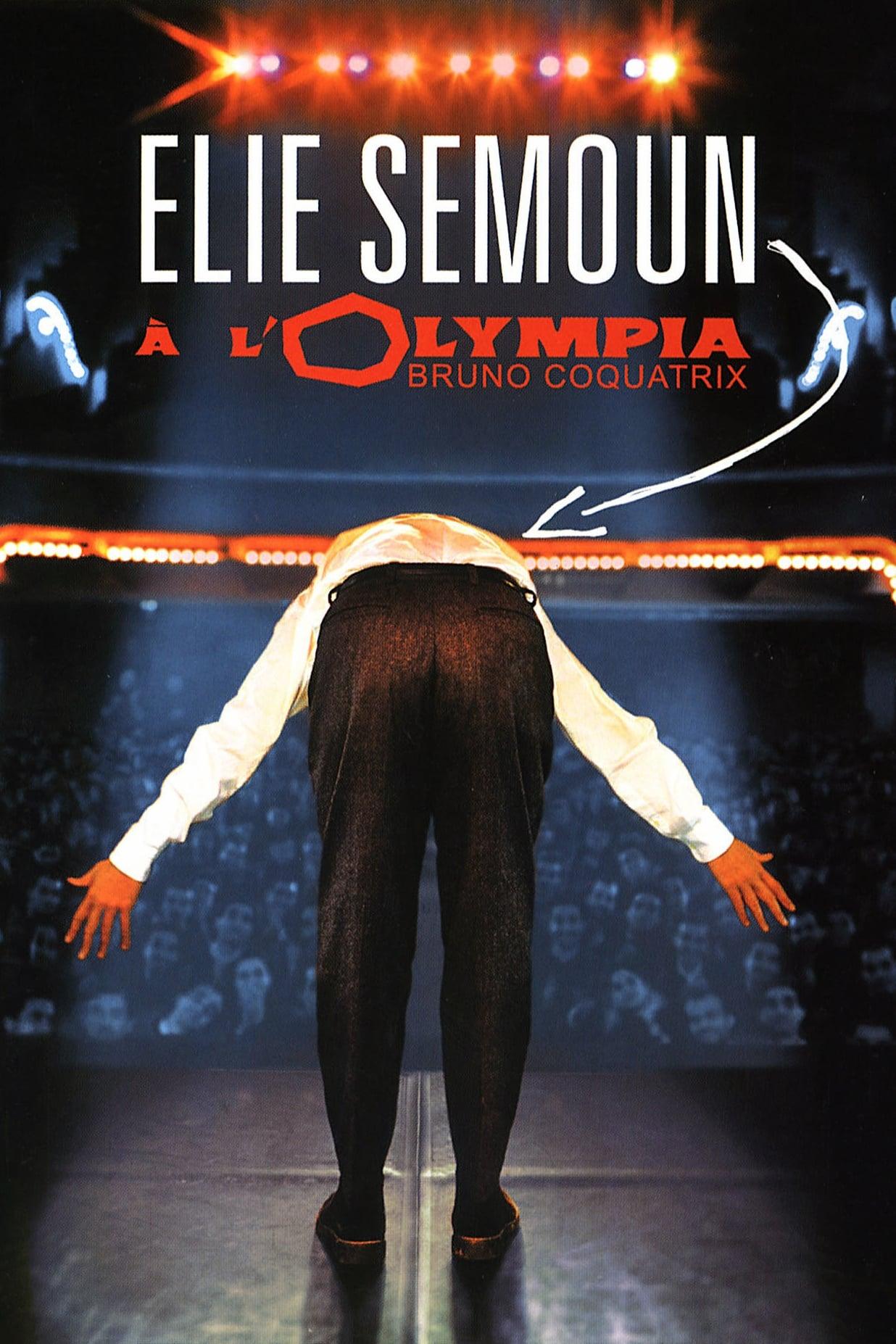 Elie Semoun à l'Olympia