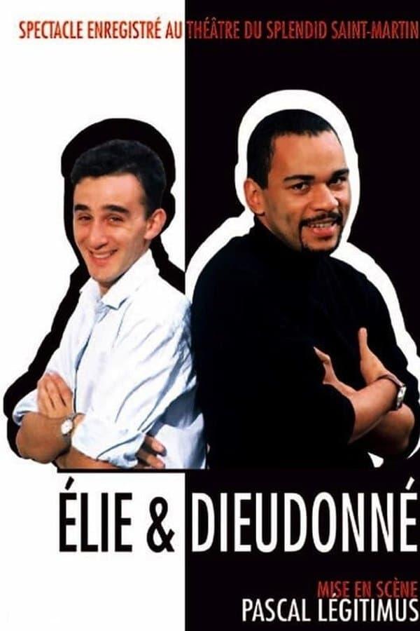Elie et Dieudonné - Au Théâtre du Splendid Saint-Martin