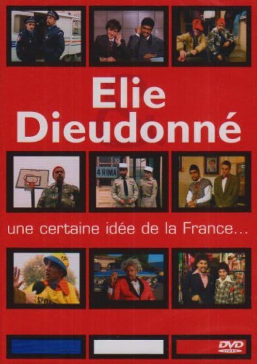 Elie et Dieudonné - Une certaine idée de la France
