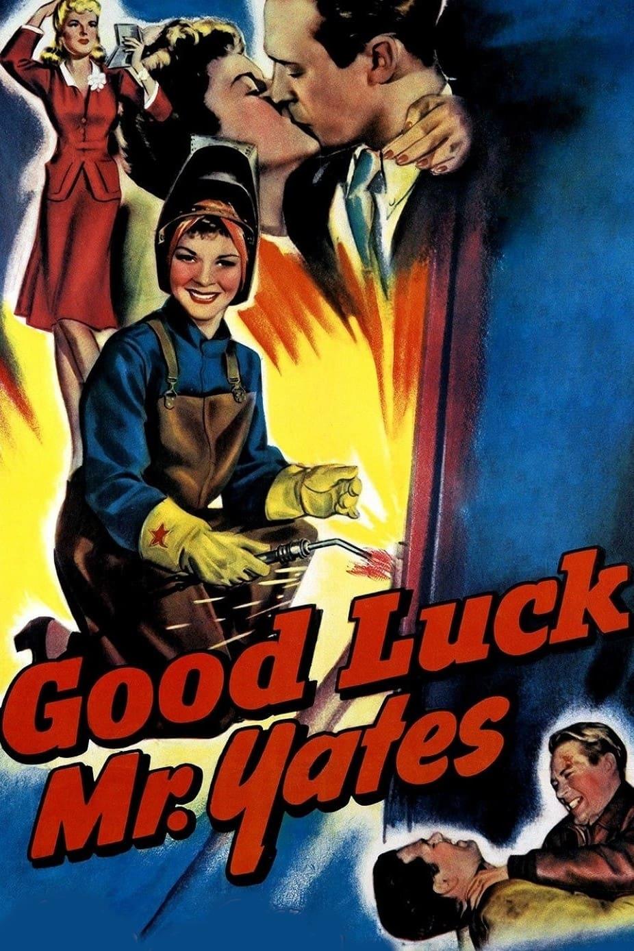 Good Luck, Mr. Yates