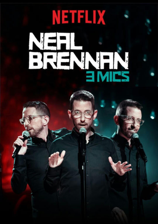 Neal Brennan: 3 Mics